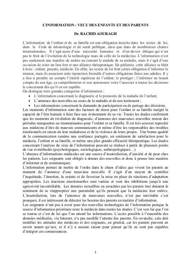 L'INFORMATION : VECU DES ENFANTS ET DES PARENTS Dr. RACHID AOURAGH L'information de l'enfant et de sa famille est une obli...