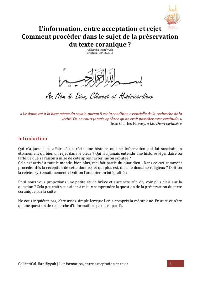 L'information, entre acceptation et rejet Comment procéder dans le sujet de la préservation du texte coranique ? Collectif...
