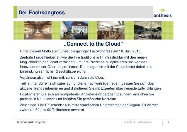 Informationen zum fachkongress connect to the cloud 2015 Slide 2