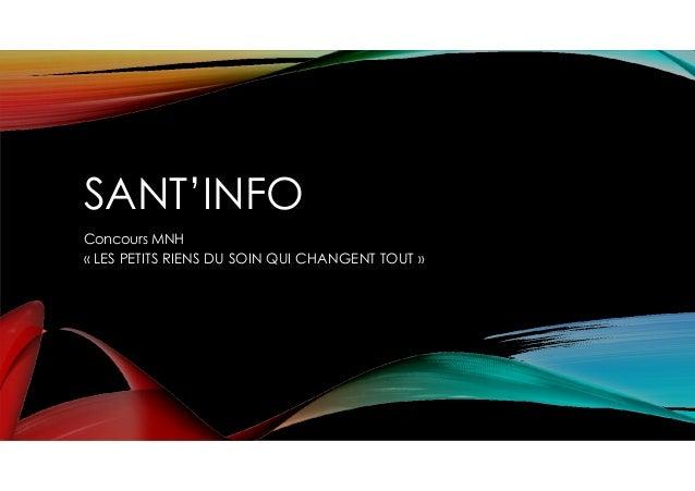 SANT'INFO Concours MNH « LES PETITS RIENS DU SOIN QUI CHANGENT TOUT »