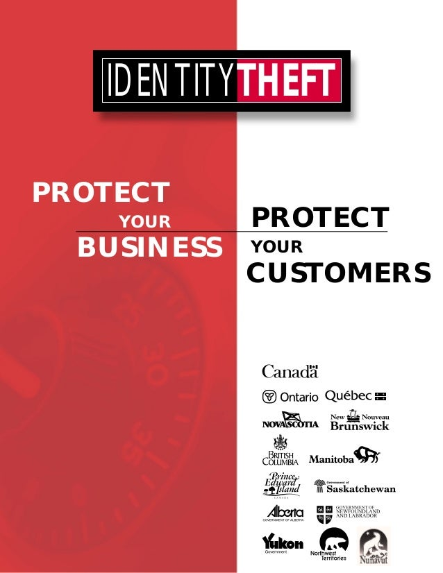 IDENTITYTHEFT PROTECT YOUR  BUSINESS  PROTECT YOUR  CUSTOMERS