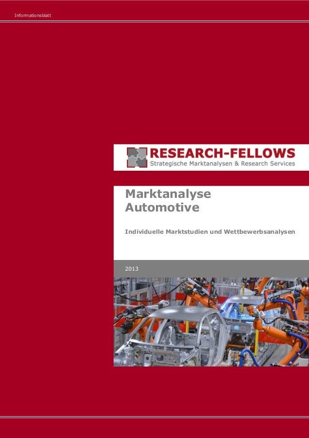 Informationsblatt Marktanalyse Automotive Individuelle Marktstudien und Wettbewerbsanalysen 2013
