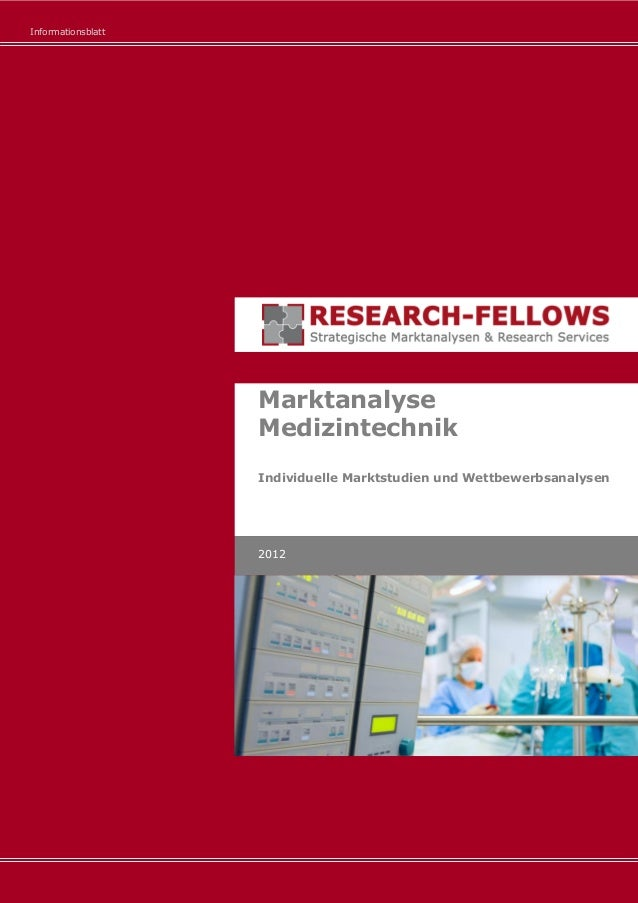 Informationsblatt Marktanalyse Medizintechnik Individuelle Marktstudien und Wettbewerbsanalysen 2012
