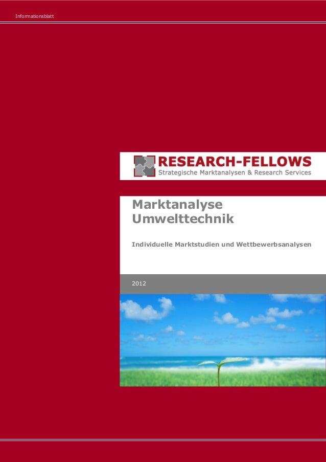 Informationsblatt Marktanalyse Umwelttechnik Individuelle Marktstudien und Wettbewerbsanalysen 2012