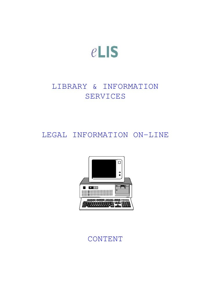 LIBRARY & INFORMATION         SERVICES    LEGAL INFORMATION ON-LINE              CONTENT