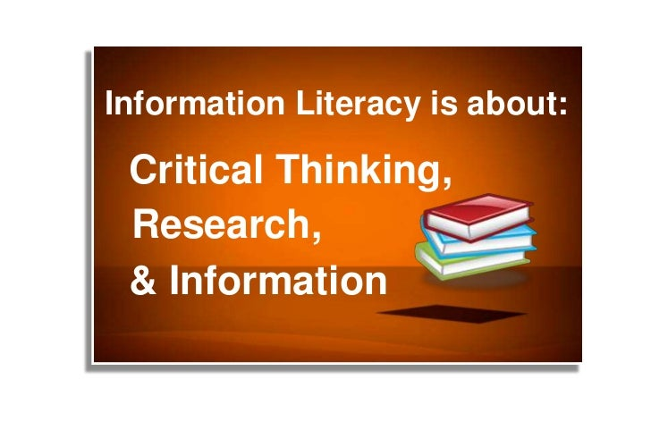Information Literacy is about:<br />Critical Thinking,<br />Research,<br />& Information<br />