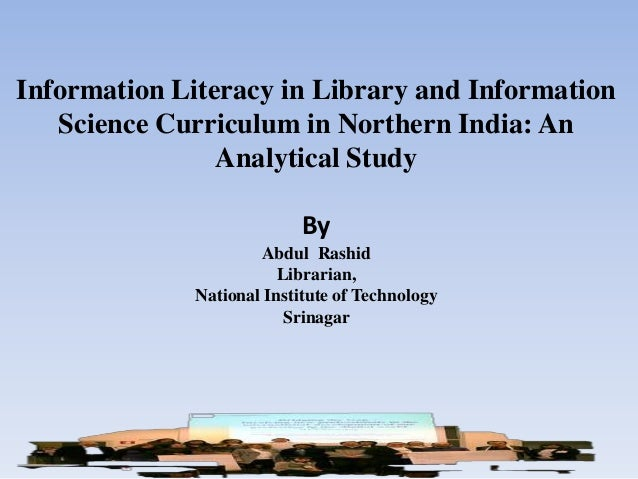 Information Literacy in Library and Information   Science Curriculum in Northern India: An                Analytical Study...