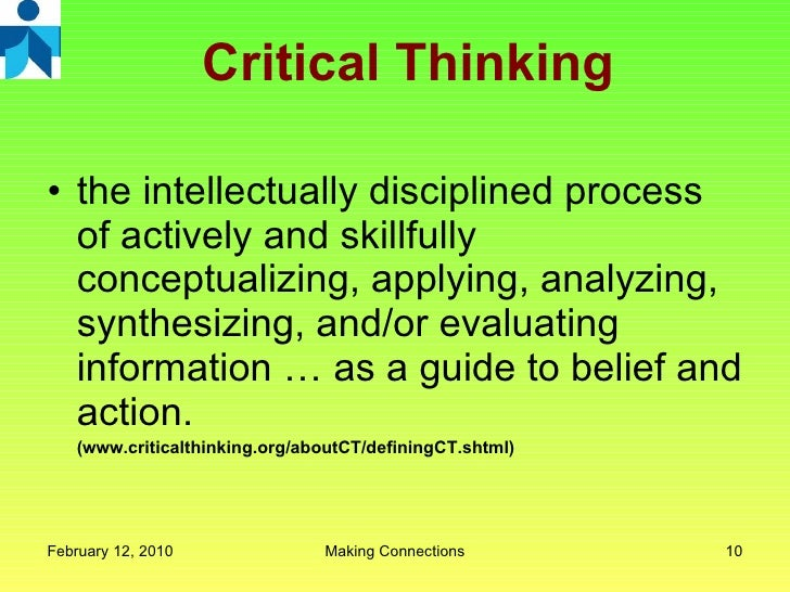 relationship between clear writing and critical thinking Several connections exist between critical thinking and writing  this involves thinking about what would be most logical and clear.