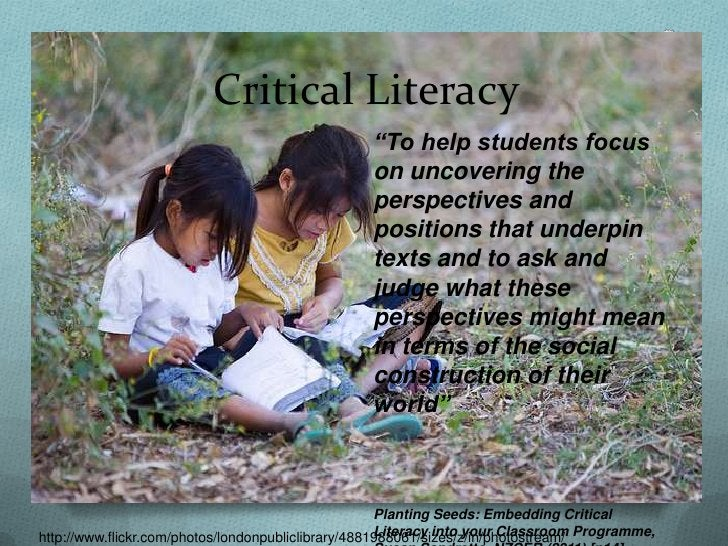 """Critical Literacy                                                   """"To help students focus                               ..."""