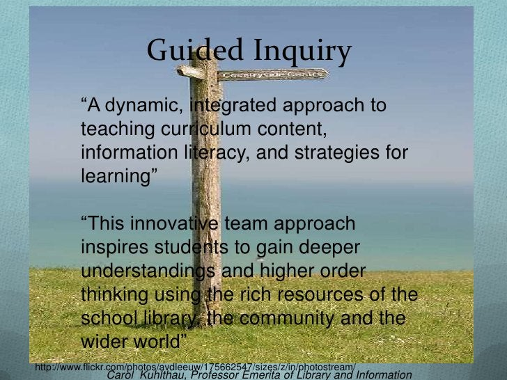 """Guided Inquiry          """"A dynamic, integrated approach to          teaching curriculum content,          information lite..."""