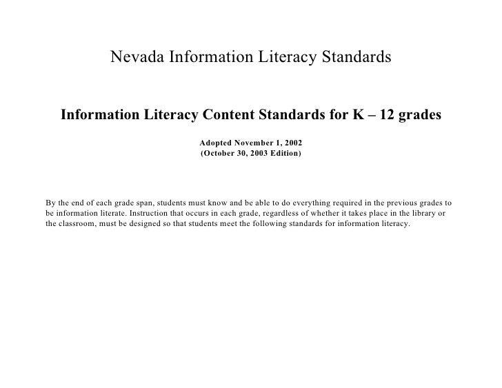 Nevada Information Literacy Standards    Information Literacy Content Standards for K – 12 grades                         ...