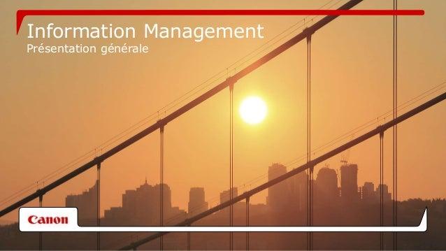 Information Management  Présentation générale