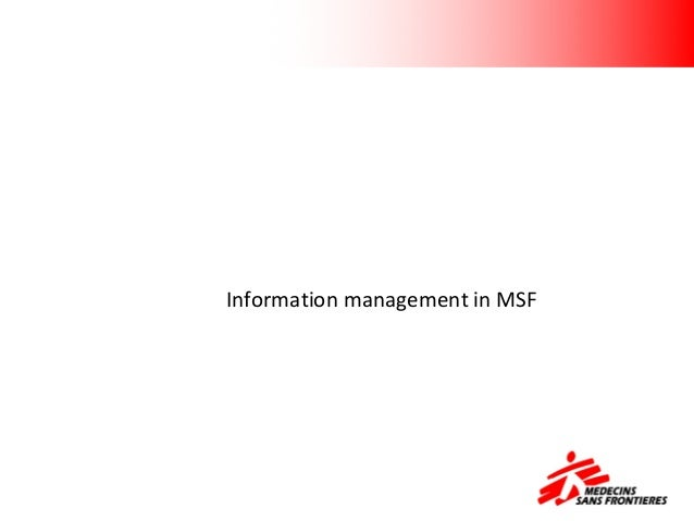 Information management in MSF Information management inMSF