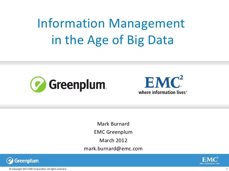 Information Management                             in the Age of Big Data                                                 ...