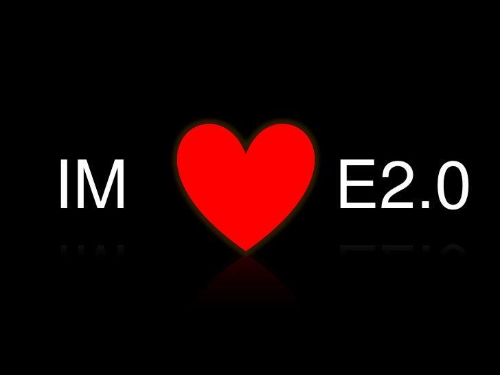 IM   E2.0