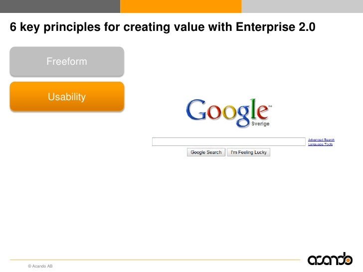 6 key principles for creating value with Enterprise 2.0        Freeform         Usability         Openness       Conversat...