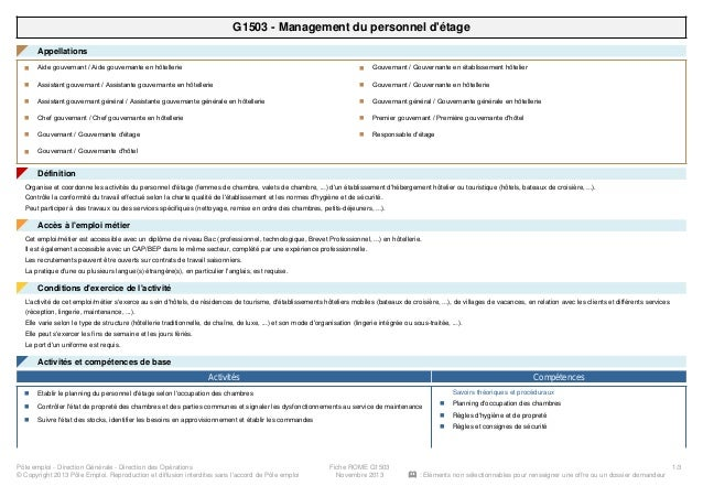 G1503 - Management du personnel d'étage Appellations◤ Aide gouvernant / Aide gouvernante en hôtellerien Assistant gouverna...