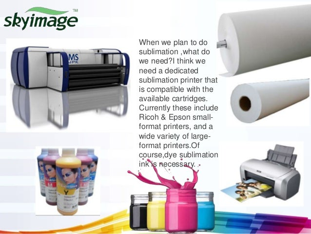 Information of dye sublimation printing with sublimation paper