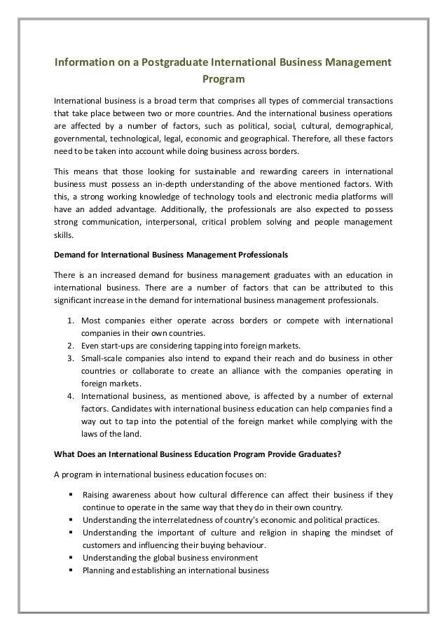 Information on a Postgraduate International Business Management Program International business is a broad term that compri...