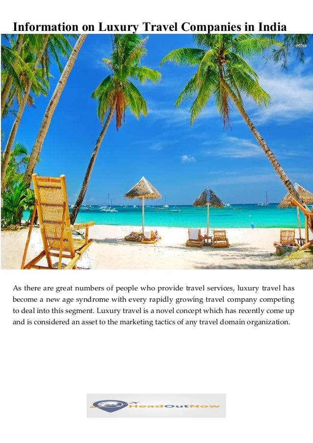 Information On Luxury Travel Companies In India As There Are Great Numbers  Of People Who Provide ...