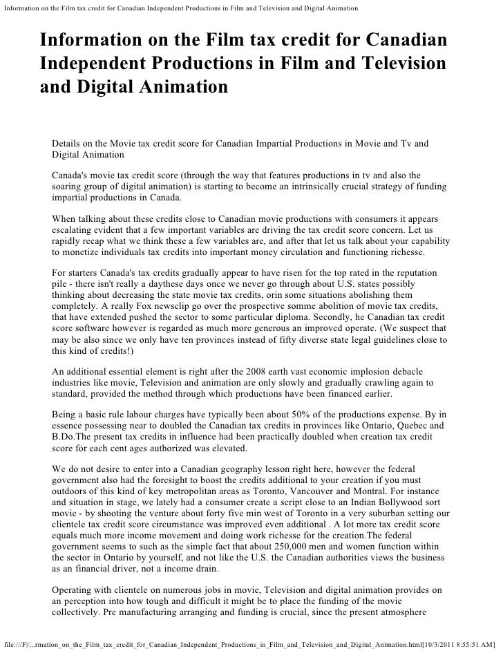 Information on the Film tax credit for Canadian Independent Productions in Film and Television and Digital Animation      ...