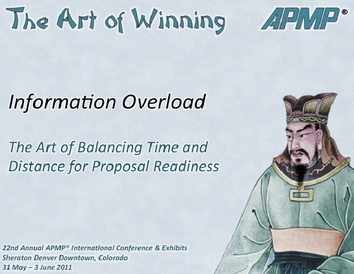 Informa(on Overload The Art of Balancing Time and Distance for Proposal Readiness                 ...