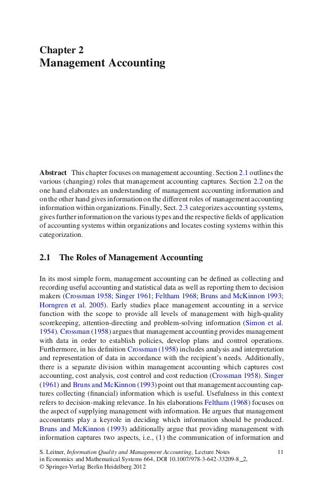 Chapter 2Management AccountingAbstract This chapter focuses on management accounting. Section 2.1 outlines thevarious (cha...