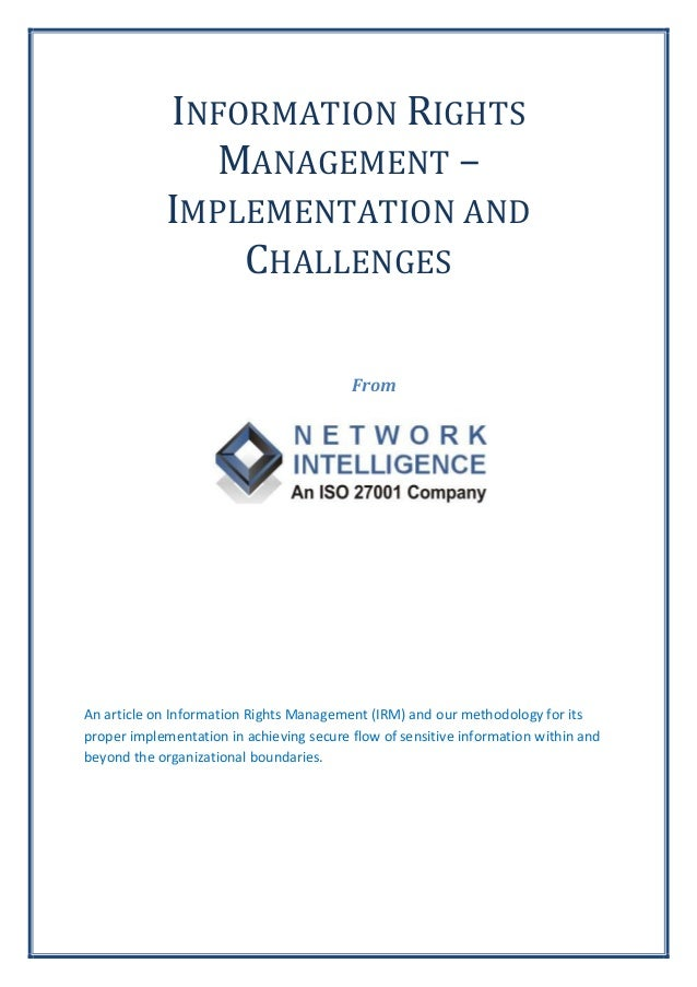 INFORMATION RIGHTS              MANAGEMENT –            IMPLEMENTATION AND                CHALLENGES                      ...