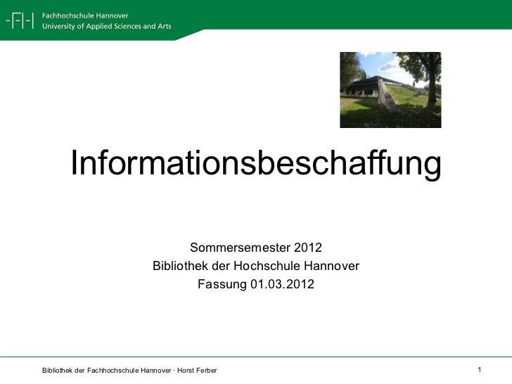 Informationsbeschaffung                                        Sommersemester 2012                                 Bibliot...