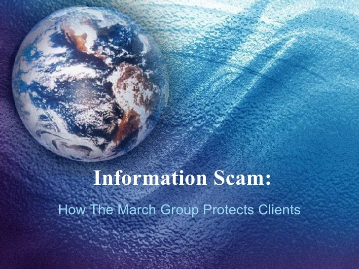 Information Scam: How The March Group Protects Clients