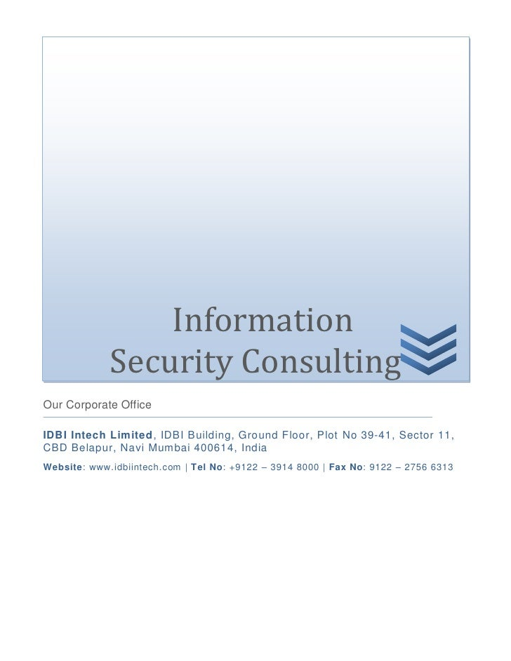 Information             Security ConsultingOur Corporate OfficeIDBI Intech Limited, IDBI Building, Ground Floor, Plot No 3...