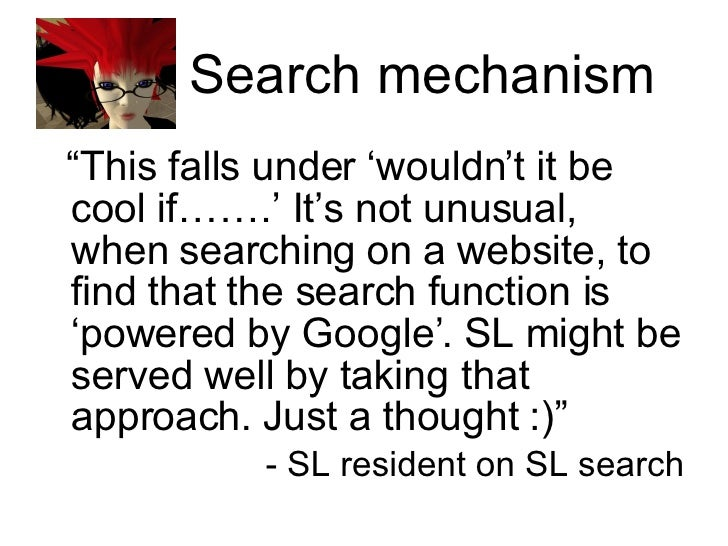 """Search mechanism <ul><li>"""" This falls under 'wouldn't it be cool if…….' It's not unusual, when searching on a website, to ..."""