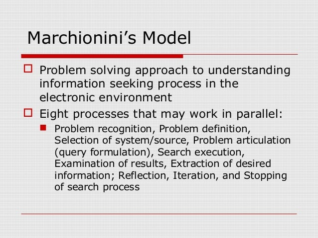 marchionini electronic browsing model Get this from a library information seeking in electronic environments [gary marchionini] -- significant amounts of our time and energy are devoted to creating, managing, and avoiding information computers and telecommunications technology have extended our regard for information and are.