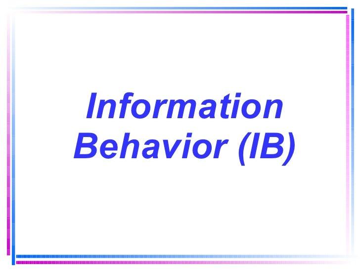 Information Behavior (IB)