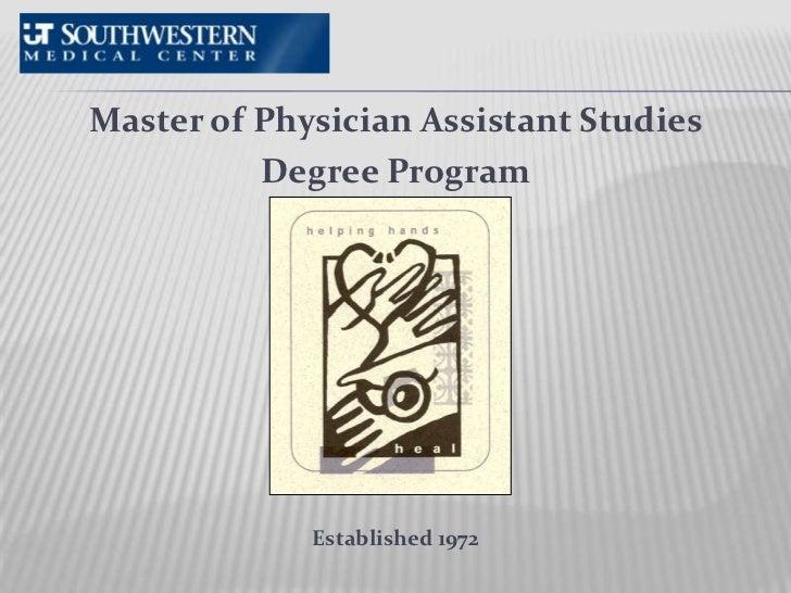 Master of Physician Assistant Studies <br />Degree Program<br />Established 1972<br />