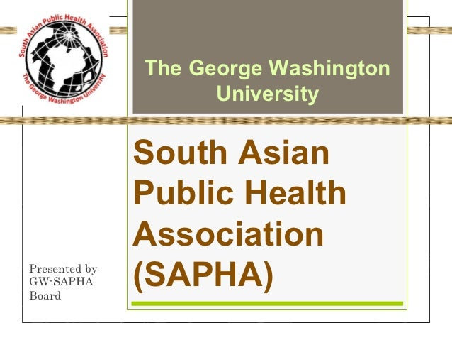 The George Washington                     University               South Asian               Public Health               A...