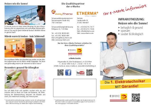 INFRAROTHEIZUNG: Heizen wie die Sonne! ► behaglich & gesund ► sparsam ► sauber & ökologisch e-Marke Austria Polgarstraße 3...