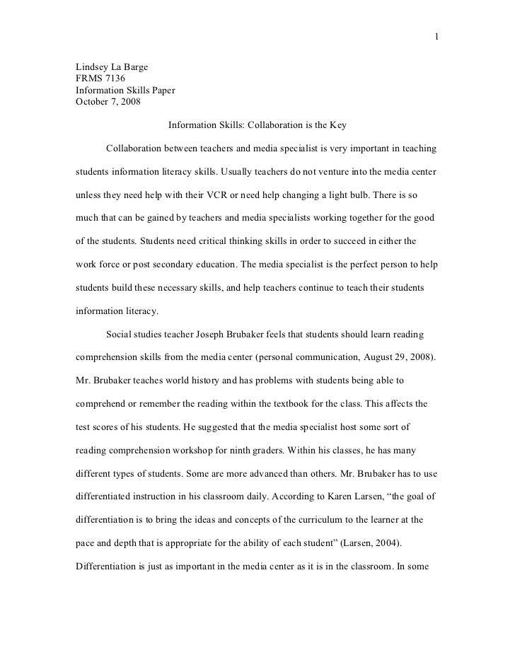 1Lindsey La BargeFRMS 7136Information Skills PaperOctober 7, 2008                        Information Skills: Collaboration...
