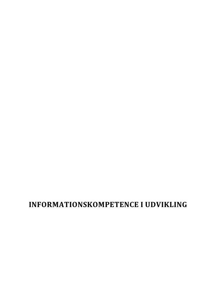 INFORMATIONSKOMPETENCE I UDVIKLING