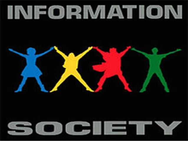 What is information society?                               People that take                               part in it are  ...