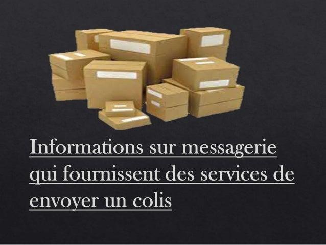 Informations sur messagerie qui fournissent des services de envoyer un colis