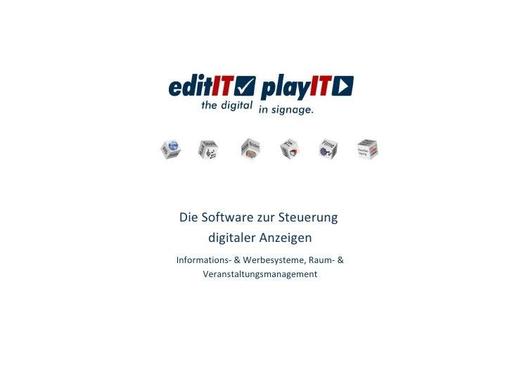 Die Software zur Steuerung  digitaler Anzeigen Informations- & Werbesysteme, Raum- & Veranstaltungsmanagement