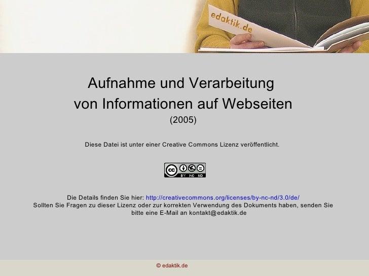 Aufnahme und Verarbeitung  von Informationen auf Webseiten (2005) Diese Datei ist unter einer Creative Commons Lizenz verö...