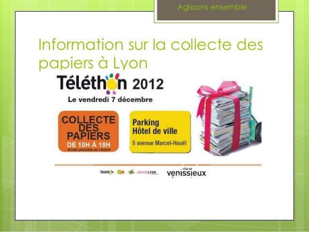 Agissons ensemble  Information sur la collecte des papiers à Lyon