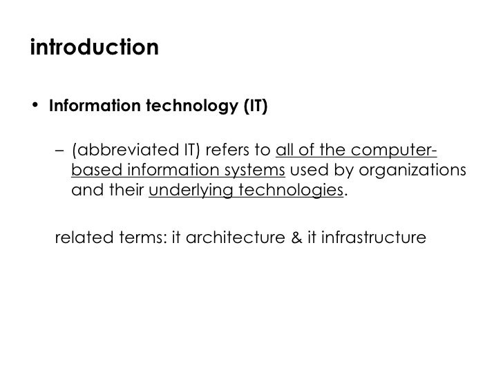 Information system and information technology