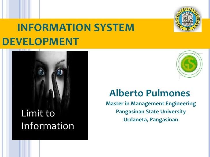INFORMATION SYSTEMDEVELOPMENT                 Alberto Pulmones                Master in Management Engineering  Limit to  ...