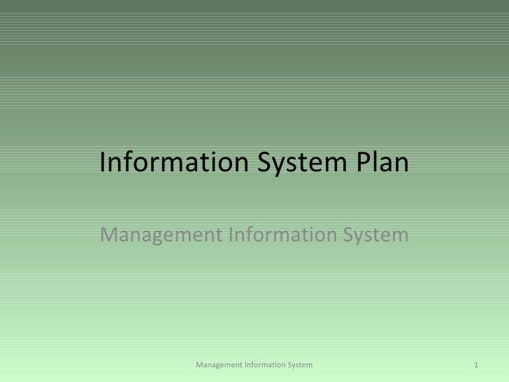 Information System Plan Management Information System Management Information System