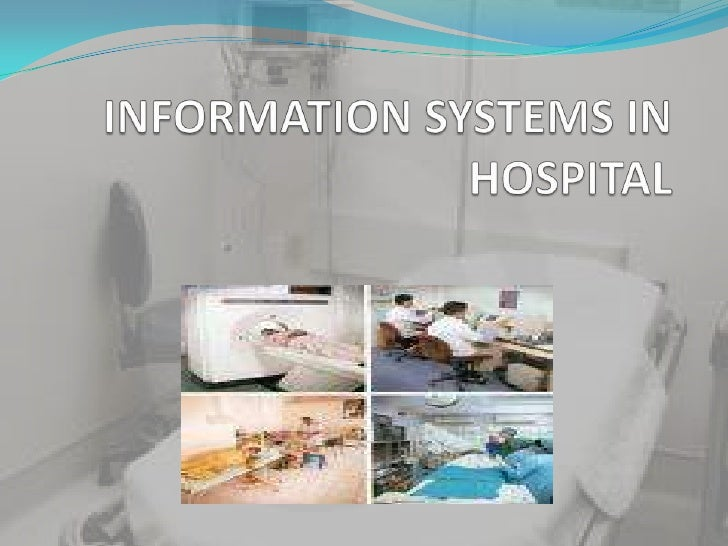 INFORMATION SYSTEMS IN HOSPITAL<br />