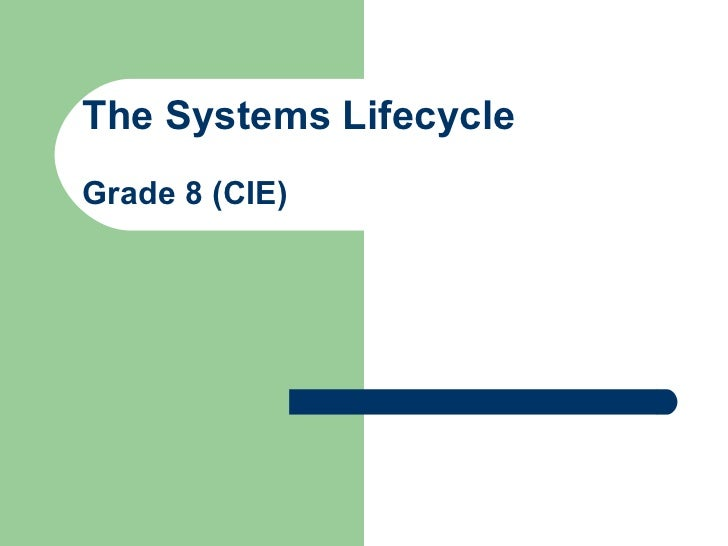 The Systems Lifecycle Grade 8 (CIE)