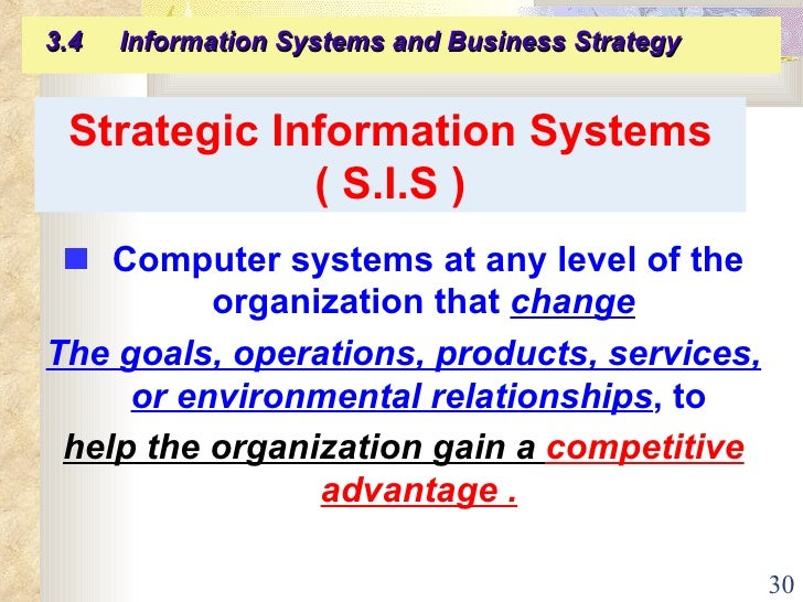 strategic information systems Strategic information systems planning (sisp) is an important activity for helping   there have been few efforts undertaken in the information systems (is).